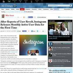 For the First Time, Instagram Releases Monthly Active User Data - Mike Isaac - Social