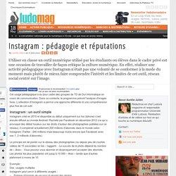 Instagram : pédagogie et réputations