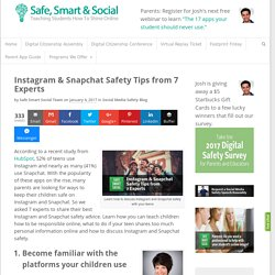 Instagram & Snapchat Safety Tips from 7 Experts - SafeSmartSocial