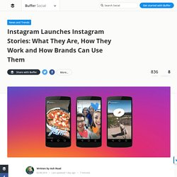 Instagram Stories: All You Need to Know on Instagram's New Feature