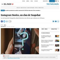Instagram Stories, un clon de Snapchat