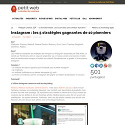 Instagram : les 5 stratégies gagnantes de 10 pionniers