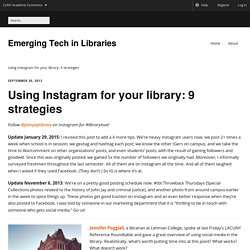 Using Instagram for your library: 9 strategies - Emerging Tech in Libraries