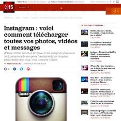Instagram : voici comment télécharger toutes vos photos, vidéos et messages