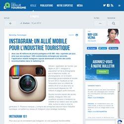 Instagram: un allié mobile pour l'industrie touristique - Réseau de veille en tourisme