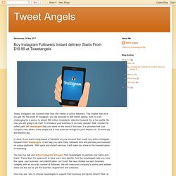 Tweetangels - Buy Instagram Followers starts from $19.99