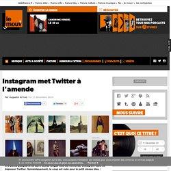 Instagram met Twitter à l'amende