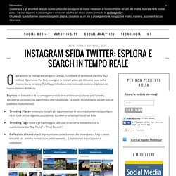 Instagram sfida Twitter: Esplora e Search in tempo reale