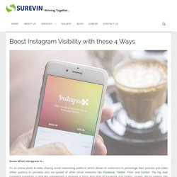 Boost Instagram Visibility with these 4 Ways