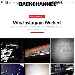 Why Instagram Worked — Backchannel