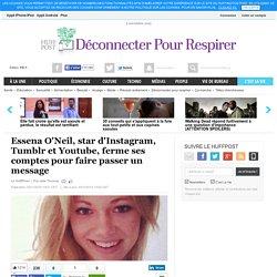 Essena O'Neil, star d'Instagram, Tumblr et Youtube, ferme ses comptes pour faire passer un message
