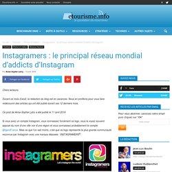 Instagramers : le principal réseau mondial d'addicts d'Instagram