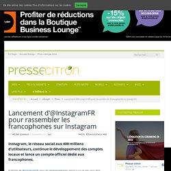 Lancement d'@InstagramFR pour rassembler les francophones sur Instagram