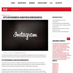 Uutta Instagramissa ja muutoksia Iconosquaressa