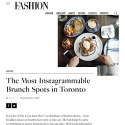 The Most Instagrammable Brunch Spots in Toronto - FASHION Magazine