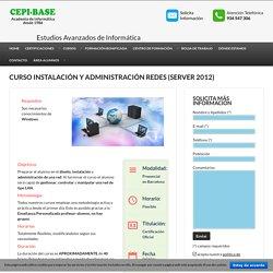 Curso Instalación y Administración Redes (Server 2012) Barcelona