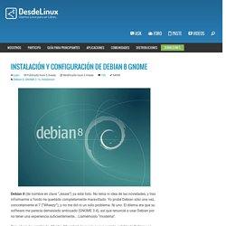 Instalación y configuración de Debian 8 GNOME