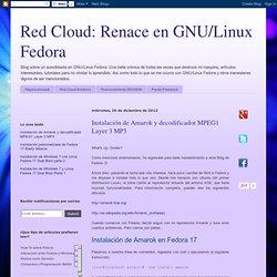Renace en GNU/Linux Fedora: Instalación de Amarok y decodificador MPEG1 Layer 3 MP3
