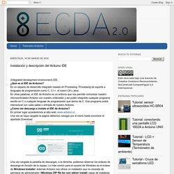 El cajón de Arduino: Instalación y descripción del Arduino IDE