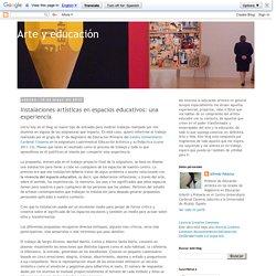 Arte y educación: Instalaciones artísticas en espacios educativos: una experiencia