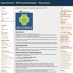 Instalando MonoDroid - aplicaciones Android con .NET - Jorge Serrano - MVP Visual Developer - Visual Basic