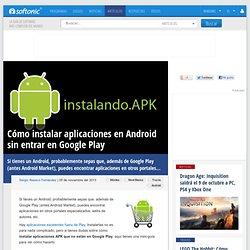 Instala aplicaciones en tu móvil Android sin entrar en Android Market