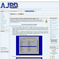 Cómo instalar Linux Ubuntu distribución basada en Debian v. 5.04 Proyecto AjpdSoft