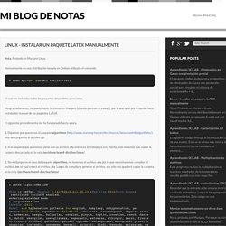 Linux - Instalar un paquete LaTeX manualmente ~ Mi blog de notas