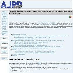 Instalar Joomla! 3.1 en Linux Ubuntu Server 13.04 con Apache + PHP + MySQL Proyecto AjpdSoft