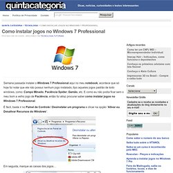 o instalar jogos no Windows 7 Professional