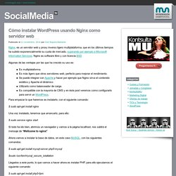 Cómo instalar WordPress usando Nginx como servidor web - SocialMedia
