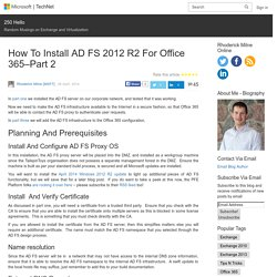 How To Install AD FS 2012 R2 For Office 365–Part 2 – 250 Hello