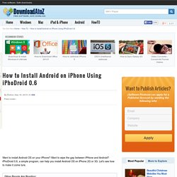 How to Install Android on iPhone Using iPhoDroid 0.6