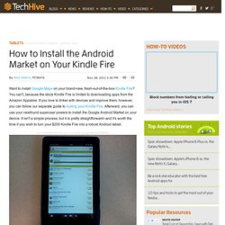 How to Install the Android Market on Your Kindle Fire