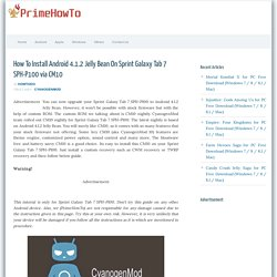 How To Install Android 4.1.2 Jelly Bean On Sprint Galaxy Tab 7 SPH-P100 via CM10 - Prime How To
