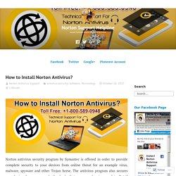 How to Install Norton Antivirus? – Norton Support Helpline