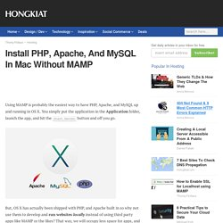 Install PHP, Apache, And MySQL In Mac Without MAMP