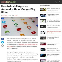 3 Ways to Install Applications On Android Without The Market