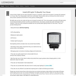 LEDWIZARD: Install LED Lights To Beautify Your House