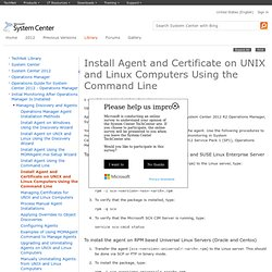Install Agent and Certificate on UNIX and Linux Computers Using the Command Line
