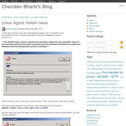 Linux Agent install issue - Chandan Bharti's Blog