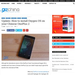 Update: How to install Oxygen OS on your Chinese OnePlus 2 - Gizchina.com