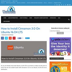 How to Install Cinnamon 3.0 On Ubuntu 16.04 LTS