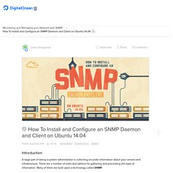 How To Install and Configure an SNMP Daemon and Client on Ubuntu 14.04