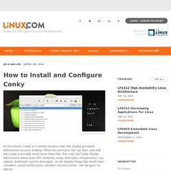 How to Install and Configure Conky | The source for Linux information