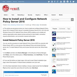How to Install and Configure Network Policy Server 2016 - Nyazit