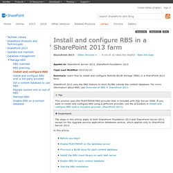 Install and configure Remote BLOB Storage (RBS) with the FILESTREAM provider (SharePoint Server 2010)