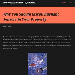Why You Should Install Daylight Sensors in Your Property