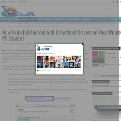 How to Install Android Adb & Fastboot Drivers on Your Windows PC [Guide]