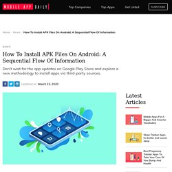 How To Install APK Files On Your Android Device?